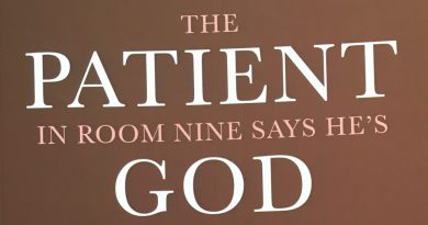 "Book review of ""The patient in room nine says he's God"" by Louis Profeta"